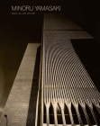 Minoru Yamasaki: Humanist Architecture for a Modernist World Cover Image