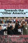 Towards the Other America: Anti-Racist Resources for White People Taking Action for Black Lives Matter Cover Image