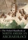 Oxford Handbook of North American Archaeology (Oxford Handbooks) Cover Image
