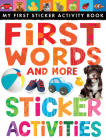 First Words and More Sticker Activities (My First) Cover Image