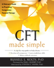CFT Made Simple: A Clinician's Guide to Practicing Compassion-Focused Therapy (New Harbinger Made Simple) Cover Image