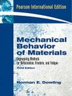 Mechanical Behavior of Materials: Engineering Methods for Deformation, Fracture, and Fatigue Cover Image