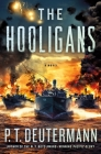 The Hooligans: A Novel (P. T. Deutermann WWII Novels) Cover Image