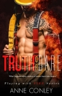 Truth or Dare (Playing with Fire #1) Cover Image