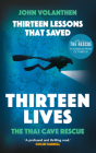 Thirteen Lessons that Saved Thirteen Lives: Thai Cave Rescue Cover Image