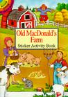 Old Macdonald's Farm Sticker Activity Book (Dover Little Activity Books) Cover Image
