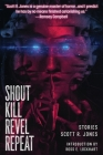 Shout Kill Revel Repeat Cover Image
