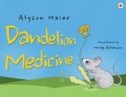 Dandelion Medicine Cover Image