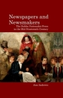 Newspapers and Newsmakers: The Dublin Nationalist Press in the Mid-Nineteenth Century Cover Image