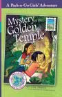 Mystery of the Golden Temple: Thailand 1 (Pack-N-Go Girls Adventures #8) Cover Image