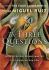 The Three Questions: How to Discover and Master the Power Within You Cover Image