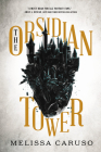 The Obsidian Tower (Rooks and Ruin #1) Cover Image