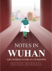 Notes in Wuhan Life During Covid-19 Lockdown Cover Image