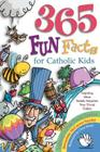 365 Fun Facts for Catholic Kids Cover Image