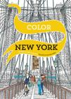 Color New York: 20 Views to Color in by Hand Cover Image