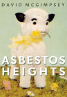 Asbestos Heights Cover Image