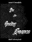 You Are Fucking Awesome: Adult Coloring Book With Mandala And Swear Word, ( 8.5