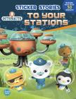 Octonauts to Your Stations (Sticker Stories) Cover Image