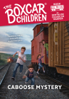 Caboose Mystery (The Boxcar Children Mysteries #11) Cover Image
