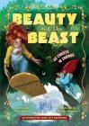 Beauty and the Beast: An Interactive Fairy Tale Adventure (You Choose: Fractured Fairy Tales) Cover Image