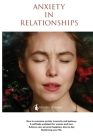 Anxiety in Relationships Cover Image