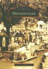 Hersheypark (Images of America (Arcadia Publishing)) Cover Image