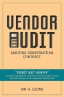 Vendor Audit - Auditing Construction Contract: