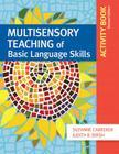 Multisensory Teaching of Basic Language Skills Activity Book Cover Image