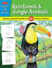 Learn to Draw Rainforest & Jungle Animals: Step-by-step drawing instructions for 25 exotic creatures Cover Image
