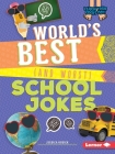 World's Best (and Worst) School Jokes (Laugh Your Socks Off!) Cover Image