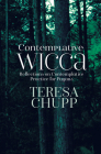 Contemplative Wicca: Reflections on Contemplative Practice for Pagans Cover Image