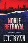 Noble Betrayal (Jack Noble #7) Cover Image