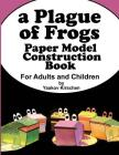 A Plague of Frogs: Paper Model Construction Book for Passover Cover Image