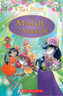 The Magic of the Mirror (Thea Stilton: Special Edition #9) (Thea Stilton Special Edition #9) Cover Image