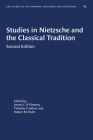 Studies in Nietzsche and the Classical Tradition (University of North Carolina Studies in Germanic Languages a #85) Cover Image
