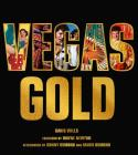 Vegas Gold: The Entertainment Capital of the World 1950-1980 Cover Image