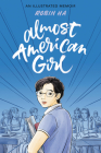 Almost American Girl: An Illustrated Memoir Cover Image