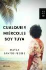 Cualquier Miércoles Soy Tuya Cover Image