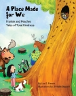 A Place Made for We: (Frankie and Peaches: Tales of Total Kindness Book 5) Cover Image