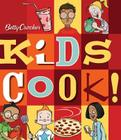 Betty Crocker Kids Cook! (Betty Crocker Cooking) Cover Image