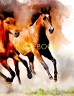 Notebook: watercolor horse animal artistic nature design horses equine equestrian Cover Image