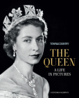 Town & Country: The Queen: A Life in Pictures Cover Image