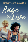 Rage to Live (Finding the Strength #1) Cover Image