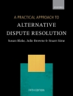 A Practical Approach to Alternative Dispute Resolution Cover Image