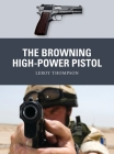 The Browning High-Power Pistol (Weapon) Cover Image