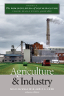 Agriculture and Industry (New Encyclopedia of Southern Culture #11) Cover Image