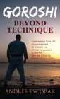 Goroshi: Beyond Technique (What is Karate) Cover Image