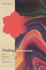 Finding Awareness: The Journey of Self-discovery Cover Image