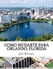 Como mudarte para Orlando, Florida Cover Image