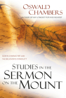 Studies in the Sermon on the Mount: God's Character and the Believer's Conduct (Oswald Chambers Library) Cover Image